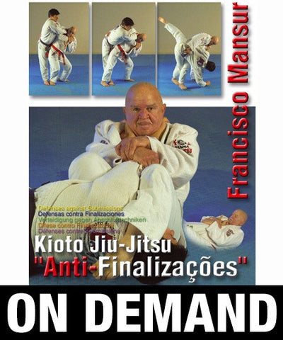 Kioto Jiu Jitsu Defenses Against Submissions with Francisco Mansur (On Demand)