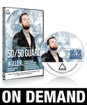 50/50 Guard by Kristian Woodmansee (On Demand)