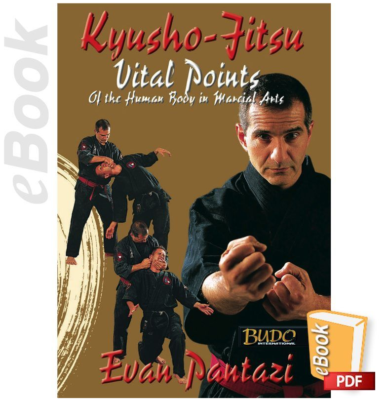 Kyusho-Jitsu - Vital Points for combat by Evan Pantazi (E-book)