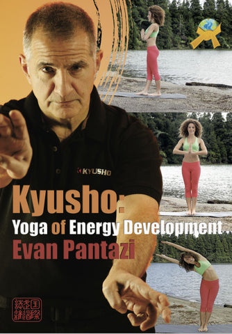 Kyusho: Yoga of Energy Development by Evan Pantazi (E-book) - Budovideos