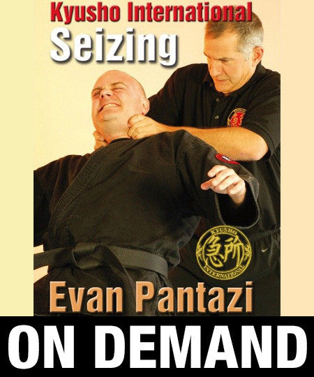 Kyusho Jitsu Seizing by Evan Pantazi (On Demand)
