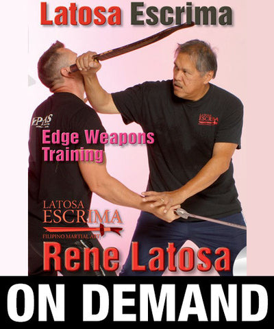 Latosa Escrima Edge Weapons Training by Rene Latosa (On Demand)