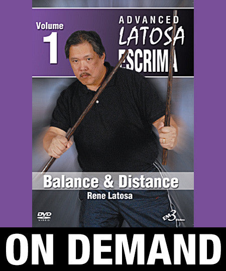 Advanced Latosa Escrima Vol-1 by Rene Latosa (On Demand)
