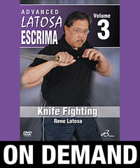 Advanced Latosa Escrima Vol-3 by Rene Latosa (On Demand)