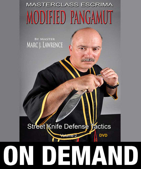 Masterclass Escrima - Modified Pangamut Volume 2: Street Knife Defense Tactics by Marc Lawrence (On Demand) - Budovideos