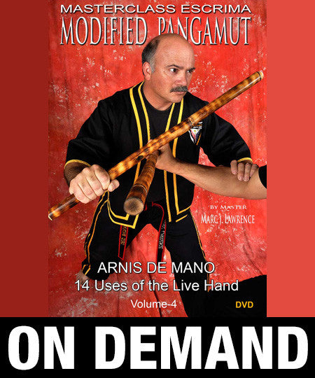 Masterclass Escrima - Modified Pangamut Volume 4: Arnis De Mano by Marc Lawrence (On Demand)