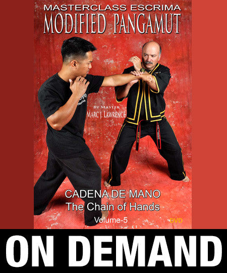 Masterclass Escrima - Modified Pangamut Volume 5: Cadena De Mano by Marc Lawrence (On Demand)
