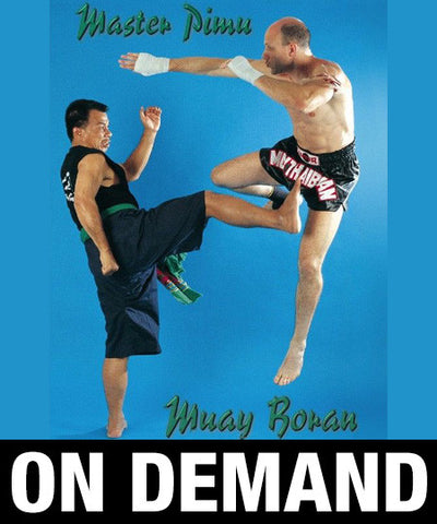 Muay Thai Boran with Arjarn Pimu  (On Demand) - Budovideos