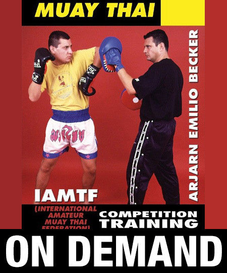 Muay Thai Competition Training by Emilio Becker (On Demand)