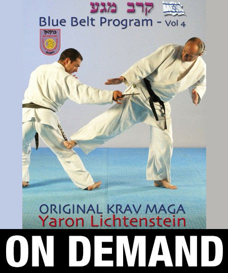 Original Krav Maga Blue Belt program Vol4 by Yaron Lichtenstein (On Demand)
