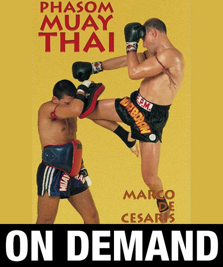 Phasom Muay Thai with Marco de Cesaris (On Demand) - Budovideos