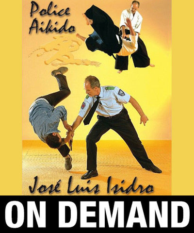 Police Aikido with Jose Luis Isidro (On Demand)
