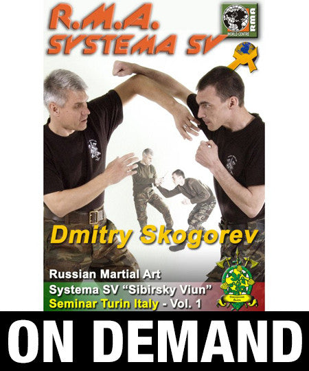 RMA Systema SV Seminar Vol 1 Turin, Italy 2013 by Dmitry Skogorev (On Demand)