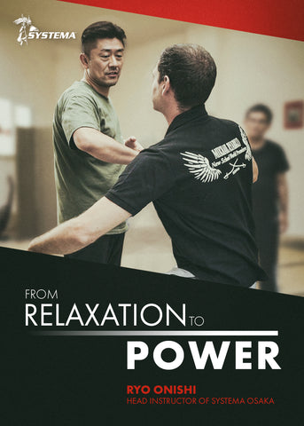 Systema: From Relaxation to Power DVD by Ryo Onishi