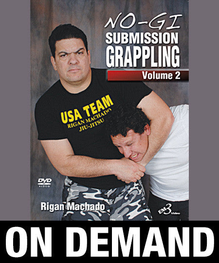 NoGi Submission Grappling Volume 2 by Rigan Machado (On Demand)