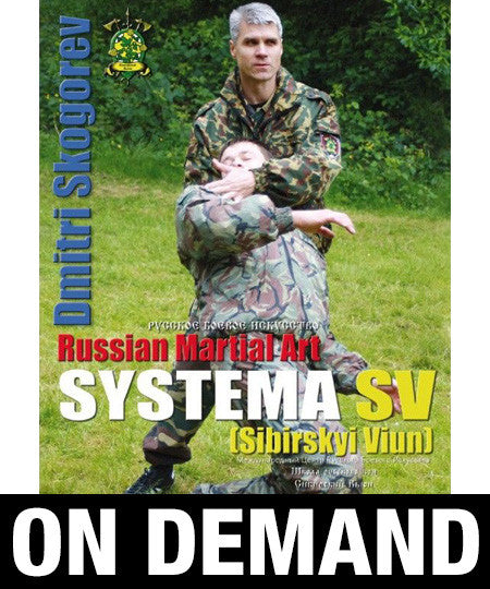 Russian Martial Art Systema SV Training Program Vol 1 by Dmitri Skogorev (On Demand)
