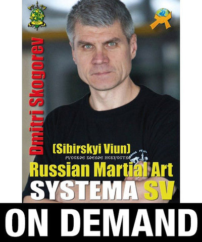 Russian Martial Art Systema SV Training Program Vol 2 by Dmitri Skogorev (On Demand)