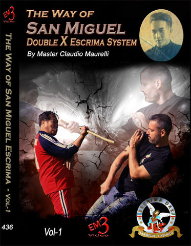 The Way of San Miguel Double X Escrima System DVD with Claudio Maurelli