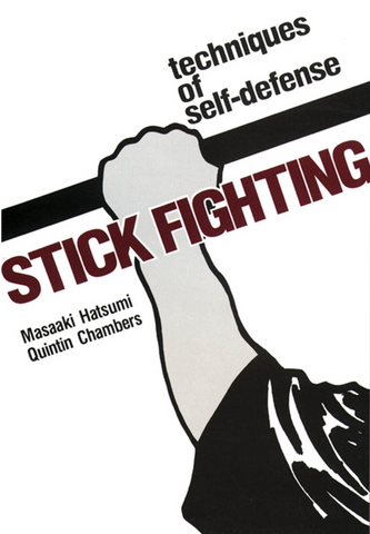 Stick Fighting: Techniques of Self-Defense Book by Masaaki Hatsumi - Budovideos