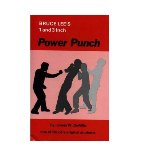 Bruce Lee's 1 & 3 Inch Power Punch Book by James DeMile - Budovideos