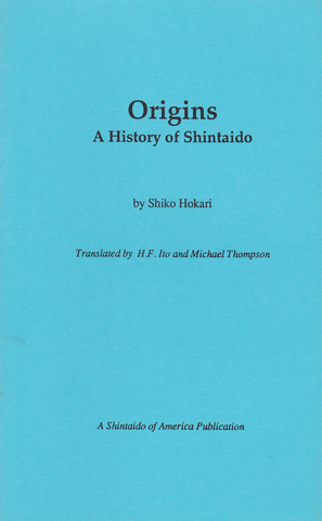 Origins: A History of Shintaido Book by Shiko Hokari