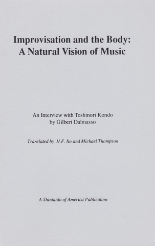 Shintaido: Improvisation & the Body: Natural Vision of Music Book