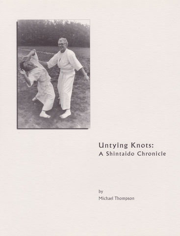 Untying Knots: Shintaido Chronicle Book by Michael Thompson
