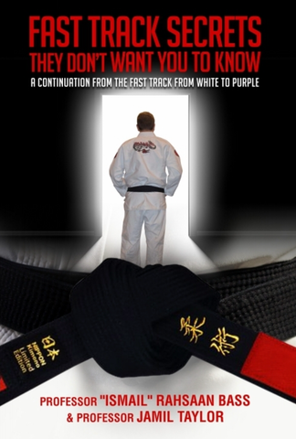BJJ Fast Track Secrets They Don't Want You to Know Book by Ismail Rahsaan Bass & Jamil Taylor - Budovideos