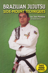Brazilian Jujutsu: Side-Mount Techniques Book by Joe Moreira (Preowned) - Budovideos