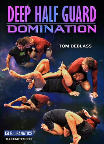 Deep Half Guard Domination 4 DVD Set by Tom DeBlass - Budovideos