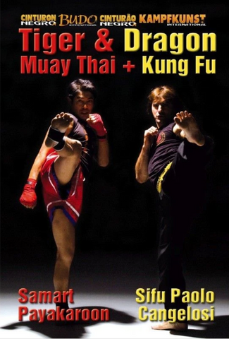 Kung Fu & Muay Thai Dragon & Tiger DVD by Paolo Cangelosi - Budovideos