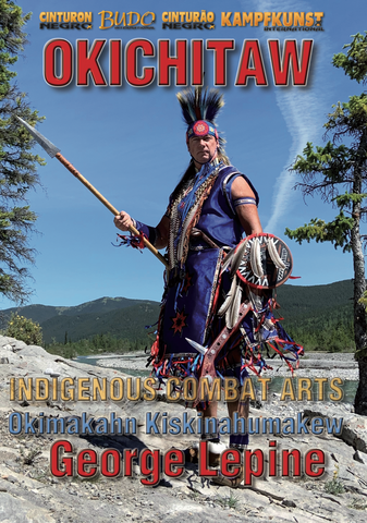 Okichitaw Indigenous Combat Art DVD by George Lepine - Budovideos