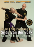 Gham Long Pai Kung Fu and Self Defense DVD by Sijou Van Der Speck - Budovideos