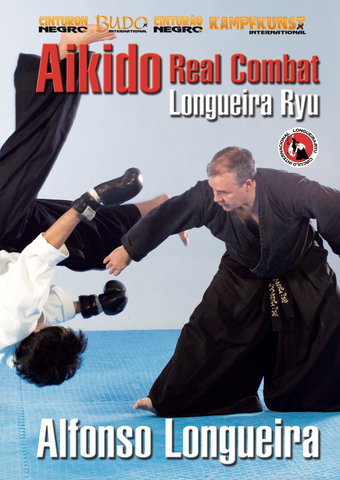 Aikido Combat Vol 1 DVD by Alfonso Longueira - Budovideos