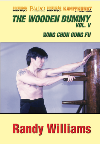 Wing Chun Wooden Dummy Form Basic Drills DVD by Randy Williams