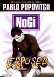 Nogi Exposed 3 DVD Set by Pablo Popovitch (Preowned) - Budovideos
