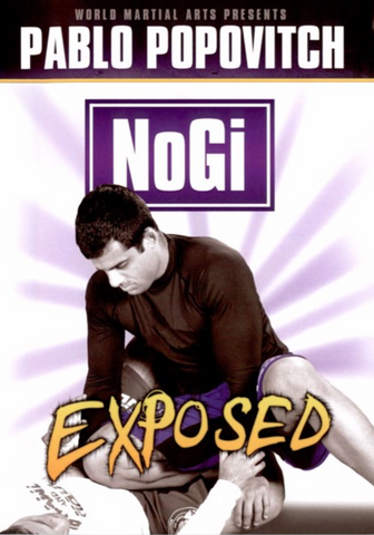 Nogi Exposed 3 DVD Set by Pablo Popovitch (Preowned)