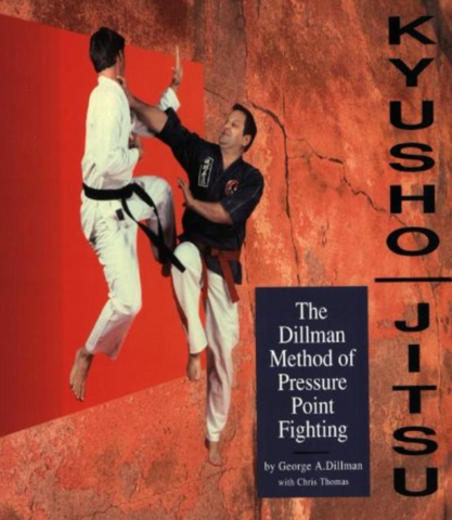 Kyusho-Jitsu: The Dillman Method of Pressure Point Fighting Book by George Dillman - Budovideos