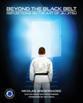 Jiu Jitsu: Beyond the Black Belt: Reflections On the Gentle Art Book by Nicolas Gregoriades - Budovideos