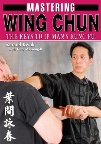 Mastering Wing Chun Kung Fu Book by Samuel Kwok - Budovideos