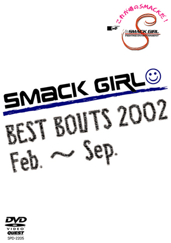 Smack Girl Best Bouts of 2002 DVD - Budovideos Inc