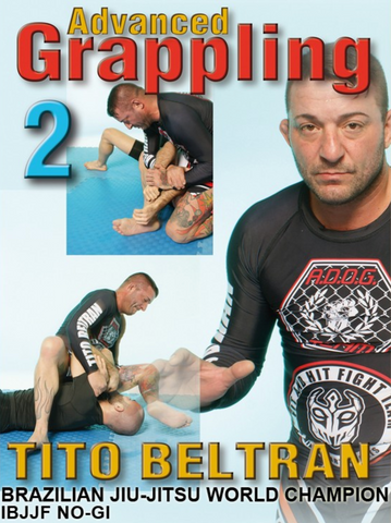 Advanced Grappling DVD 2 with Tito Beltran - Budovideos Inc