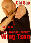 Chi Sao Wing Tsun TAOWS Academy DVD with Salvador Sanchez - Budovideos