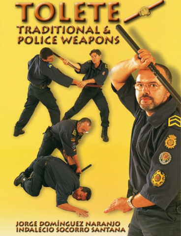 Tolete Canario Traditional & Police Weapon DVD with Jorge Dominguez Naranjo - Budovideos Inc