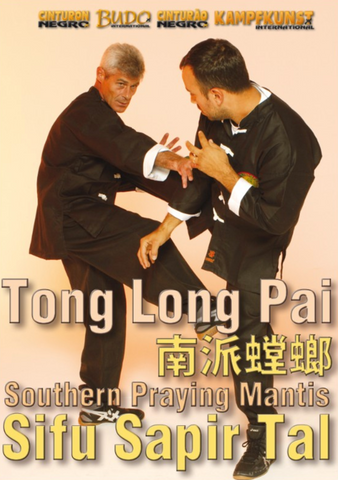 Tong Long Pai Southern Praying Mantis DVD by Sapir Tai - Budovideos