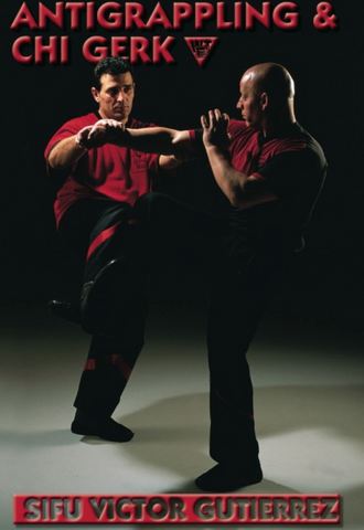 Wing Tsun Anti Grappling & Chi Gerk DVD with Victor Gutierrez - Budovideos