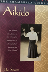 The Shambhala Guide to Aikido Book by John Stevens (Preowned) - Budovideos