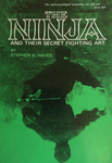 The Ninja and Their Secret Fighting Art Book by Stephen Hayes (Preowned) - Budovideos