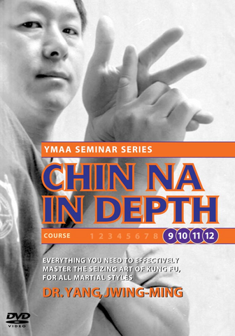 Chin Na In Depth Courses 9-12 DVD with Dr. Yang, Jwing-Ming - Budovideos