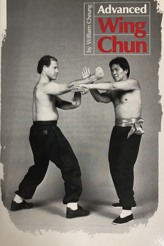 Advanced Wing Chun Book by William Cheung (Preowned) - Budovideos Inc